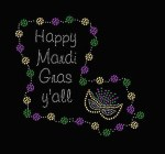 Happy Mardi Gras Y'all Louisiana Shirt