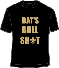 DAT'S BS SHIRT
