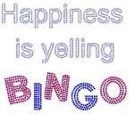 Happiness is Yelling Bingo
