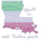 Made in Louisiana with Italian Parts